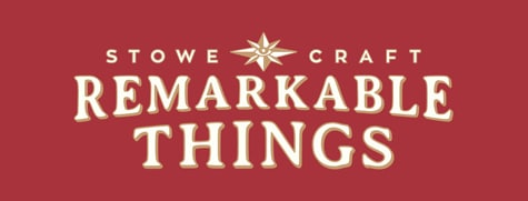 Remarkable Things Blog at Stowe Craft