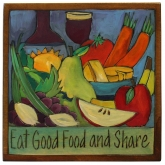 Eat Good Food & Share Plaque